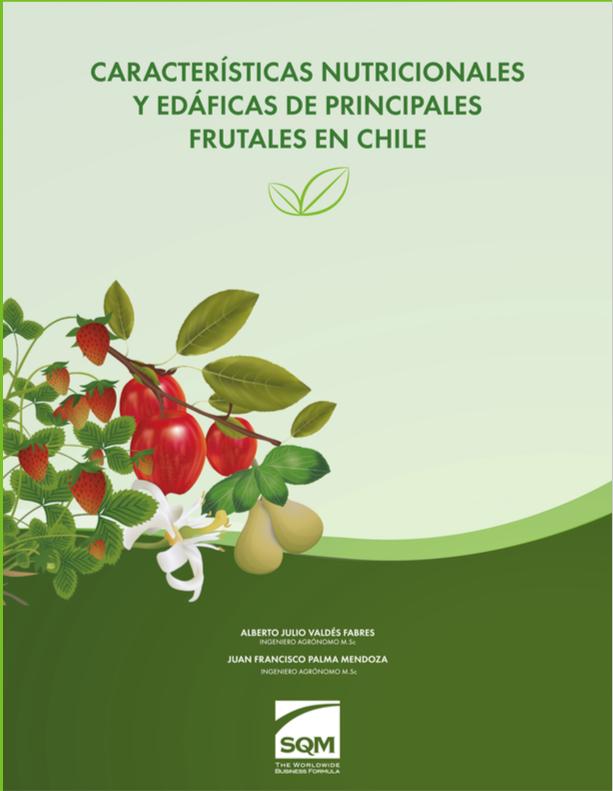 Características Nutricionales y Edáficas de principales frutales en Chile